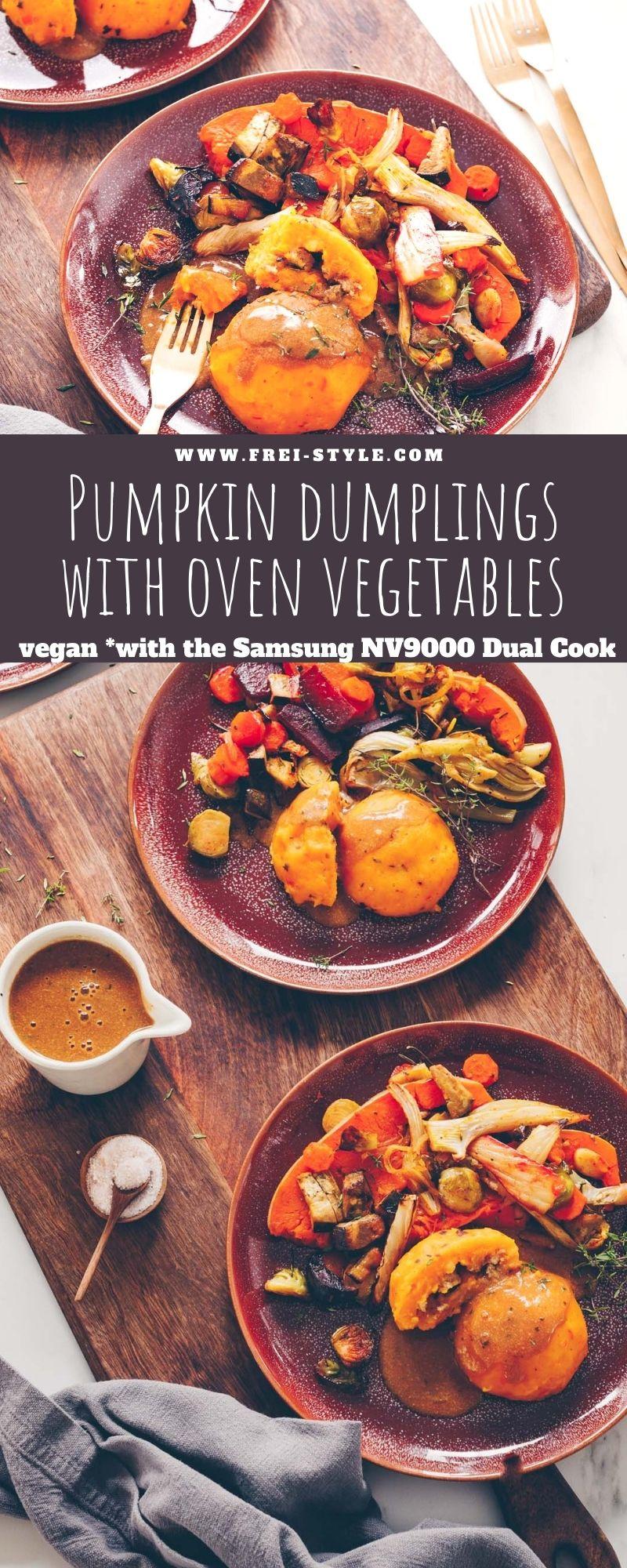 Pumpkin dumplings with oven vegetables