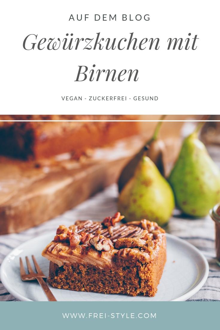 Birnen Gewürzkuchen mit Nüssen und süssem Dattelkaramell - zuckerfrei, vegan