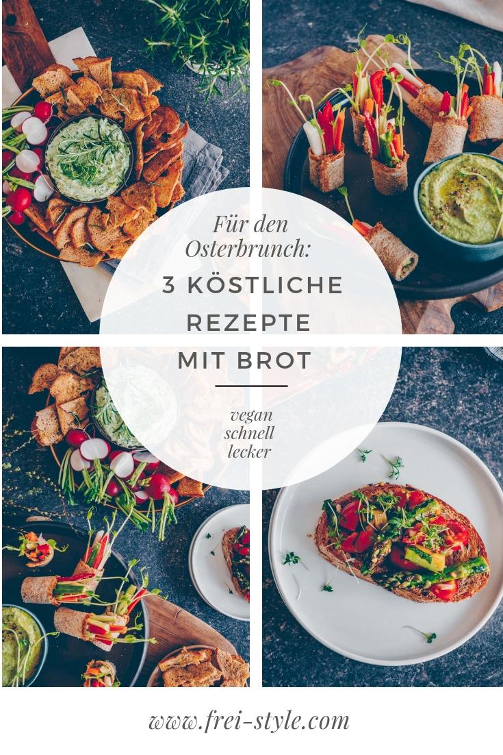 Für den Osterbrunch: 3 Rezepte mit Brot