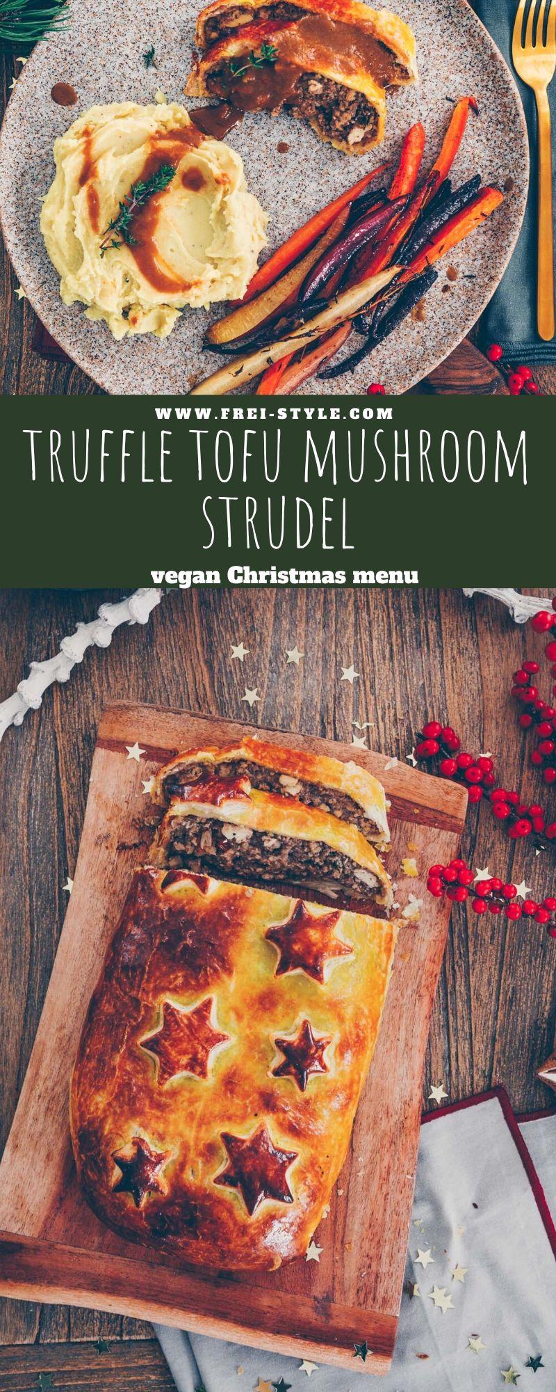 Christmas menu: Truffle tofu mushroom chestnut strudel