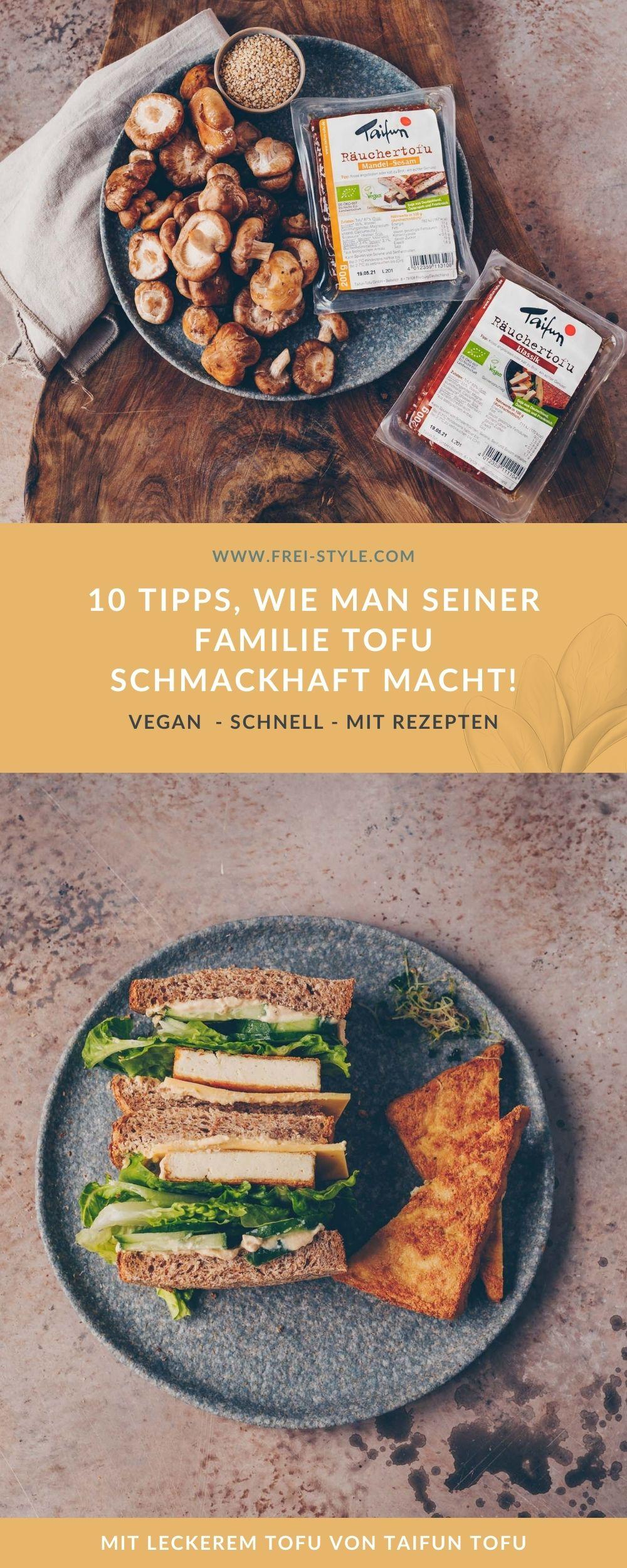 10 TIPPS, WIE MAN SEINER FAMILIE TOFU SCHMACKHAFT MACHT!